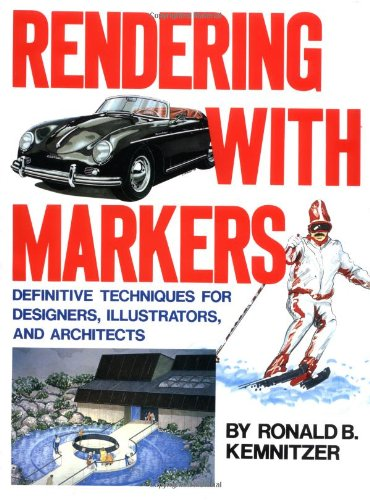 9780823045327: Rendering with Markers: Definitive Techniques for Designers, Illustrators and Architects