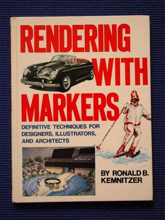 Rendering With Markers: Ronald B. Kemnitzer
