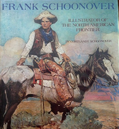 9780823046553: Frank Schoonover: Illustrator of the North American Frontier