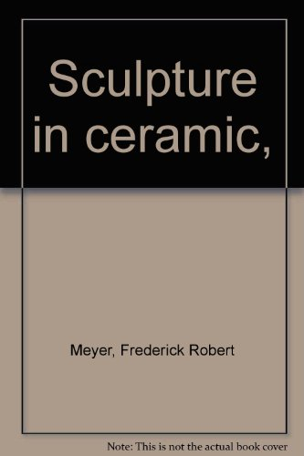 9780823046942: Sculpture in ceramic,