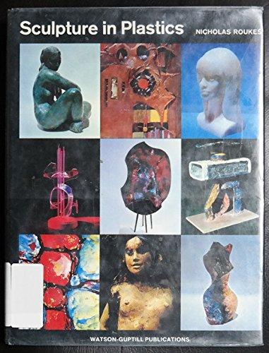 9780823047000: Sculpture in Plastics