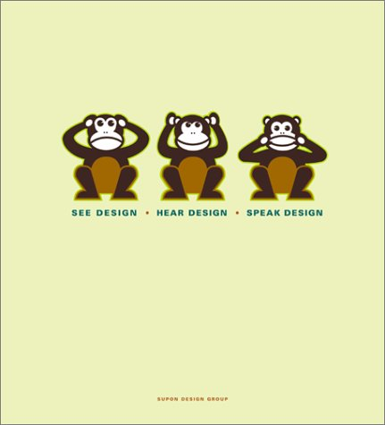 9780823047666: See Design, Hear Design, Speak Design