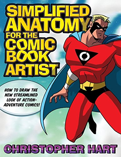 9780823047734: Simplified Anatomy for the Comic Book Artist: How to Draw the New Streamlined Look of Action-Adventure Comics!