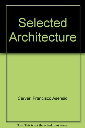 Selected Architecture: Cerver, Francisco Asensio