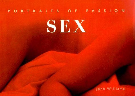 9780823047840: Sex: Portraits of Passion