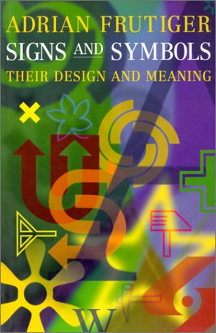 9780823048267: Signs and Symbols: Their Design and Meaning