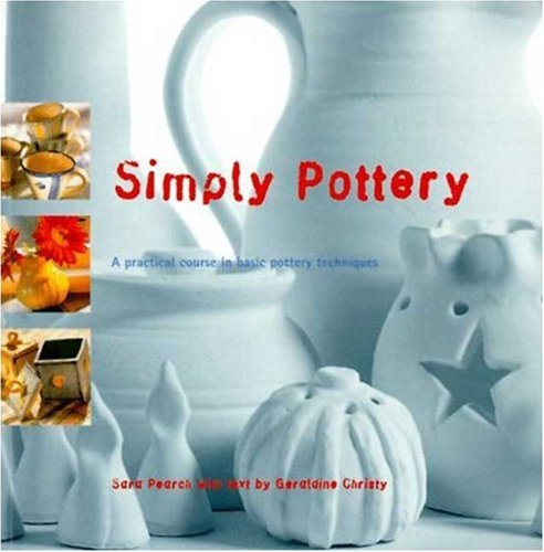 9780823048373: Simply Pottery: A Practical Course in Basic Pottery Techniques