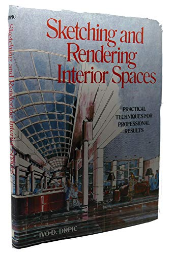 9780823048540: Sketching and rendering interior spaces