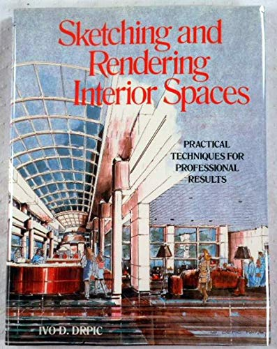 9780823048540: Sketching and Rendering Interior Spaces: Practical Techniques for Professional Results