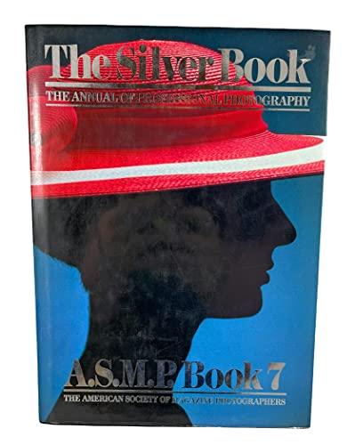 9780823048885: Asmp 7: The Silver Book (Asmp Book)