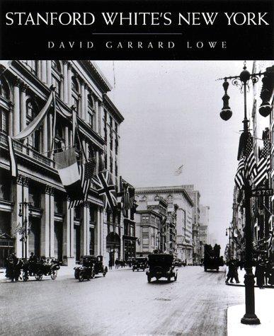 Stanford White's New York: David Lowe