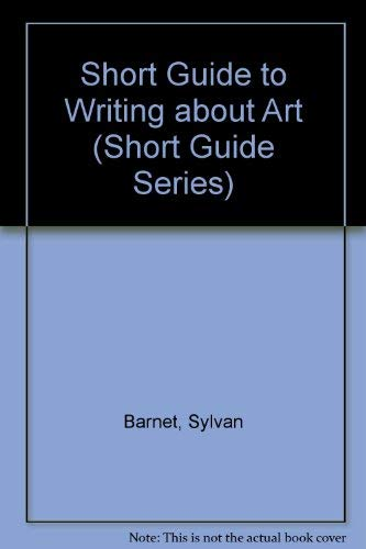9780823049608: A Short Guide to Writing About Art (Short Guide Series)