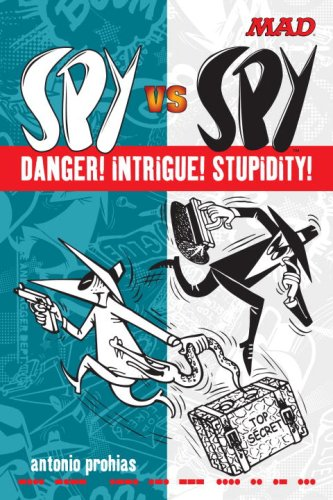 9780823050529: Spy vs Spy Danger! Intrigue! Stupidity! (Mad)