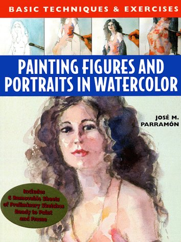 9780823051304: Painting Figures and Portraits in Watercolour (Basic Techniques & Exercises Series)