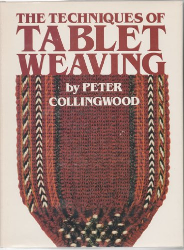 9780823052554: The Techniques of Tablet Weaving