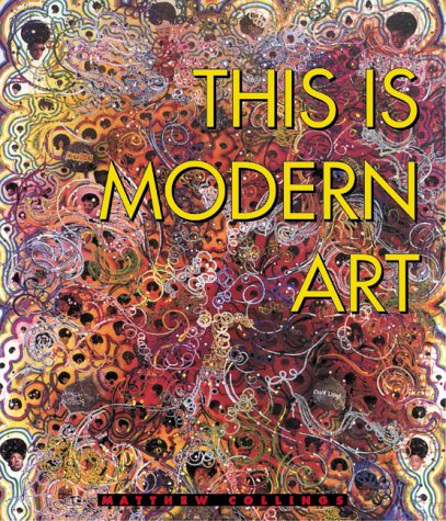 9780823053629: This is Modern Art