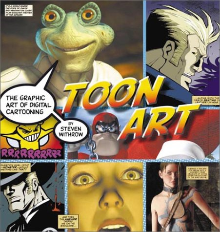 9780823053780: Toon Art: The Graphic Art of Digital Cartooning