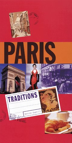 Traditions of Paris (0823054098) by Watson-Guptill