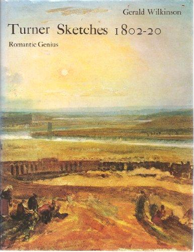 Turner sketches, 1802-20;: Romantic genius: Turner, J. M.