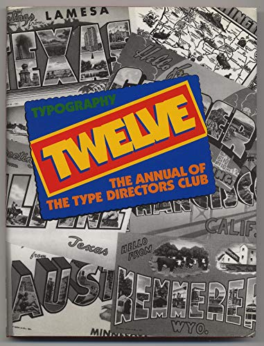 Typography Twelve: The Annual of the Type Directors Club