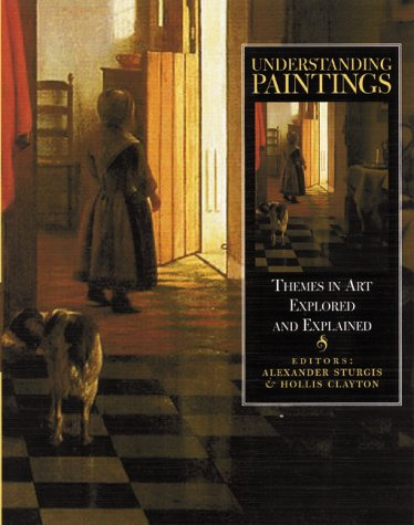 9780823055791: Understanding Paintings: Themes in Art Explored and Explained