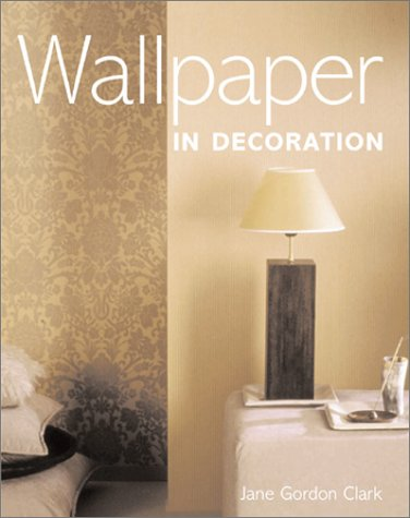 9780823056231: Wallpaper in Decoration