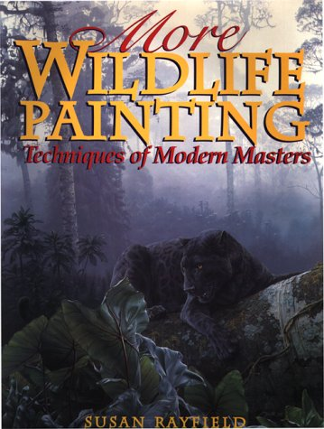 9780823057450: More Wildlife Painting: Techniques of Modern Masters