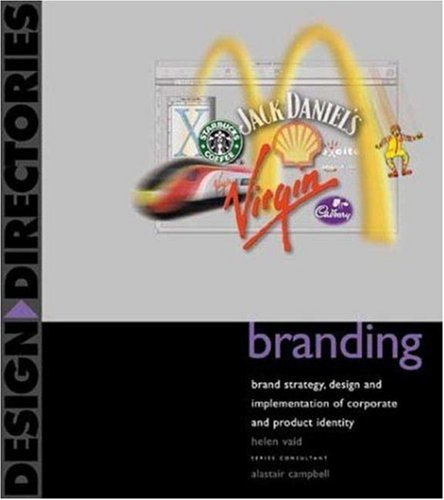 9780823058624: Branding: Brand Strategy, Design, and Implementation of Corporate and Product Identity (Design Directories)