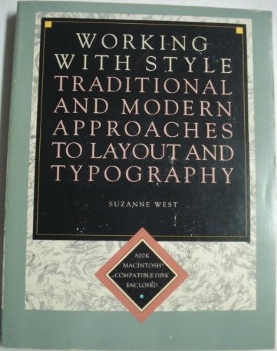 9780823058723: Working with Style: Traditional and Modern Approaches to Layout and Typography