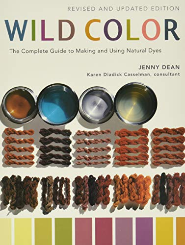 9780823058792: Wild Color: The Complete Guide to Making and Using Natural Dyes