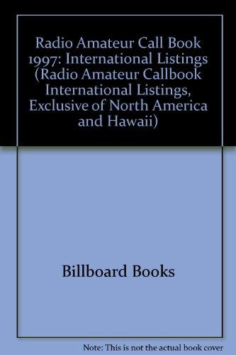 9780823058907: Radio Amateur Call Book 1997: International Listings