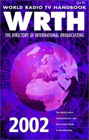 9780823059331: World Radio TV Handbook 2002: The Directory of International Broadcasting