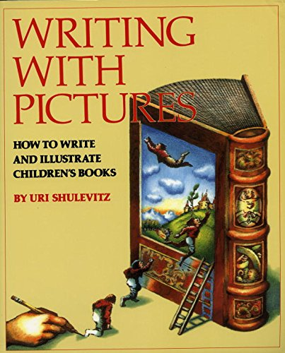 9780823059355: Writing with Pictures: How to Write and Illustrate Children's Books