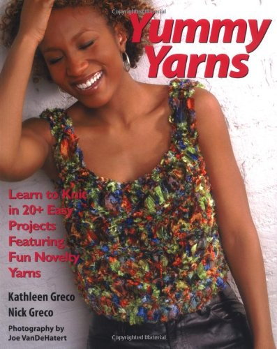 Yummy Yarns: Learn to Knit in 20: Ziegler-Greco, Kathleen and