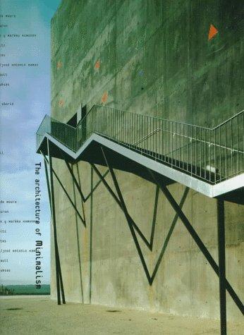 The Architecture of Minimalism: Arco Publishing, Arco, Hearst Books Internati