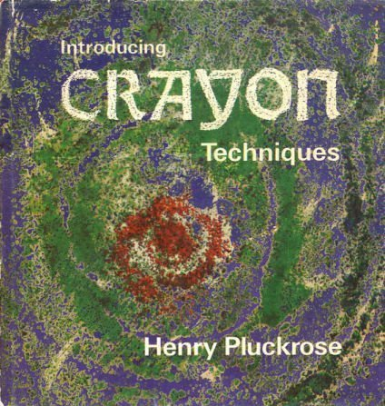 9780823061501: Introducing Crayon Techniques