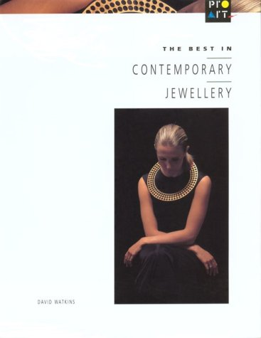 The Best in Contemporary Jewellry: Watkins, David