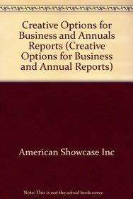 Creative Options for Business and Annuals Reports (Creative Options for Business and Annual Reports...