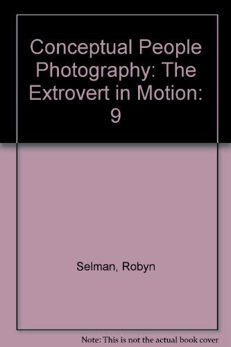 9780823064816: Conceptual People Photography: The Extrovert in Motion