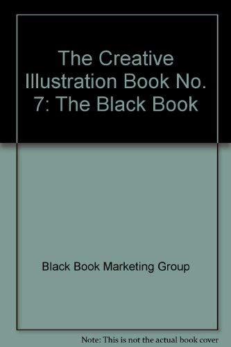 9780823064885: The Creative Illustration Book No. 7: The Black Book