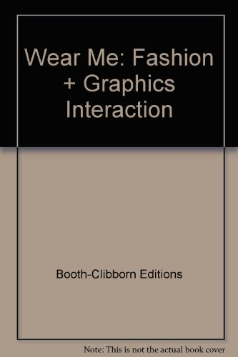 9780823065271: Wear Me: Fashion + Graphics Interaction