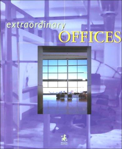 Extraordinary Offices: Francisco Asensio Cerver