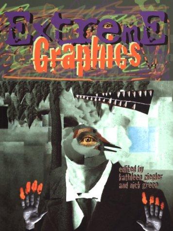 Extreme Graphics: Ziegler, Kathleen, Greco,