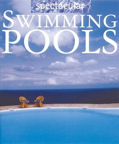 Spectacular Pools: Francisco Asensio Cerver,