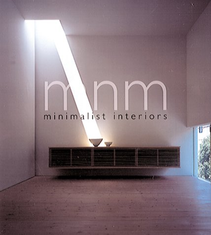 9780823066360: Minimalist Interiors