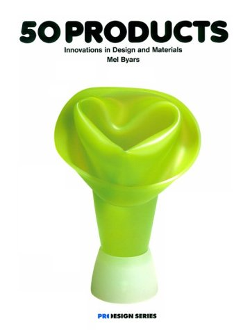 9780823067947: 50 Products: Innovations in Design and Materials (Pro-Design Series)