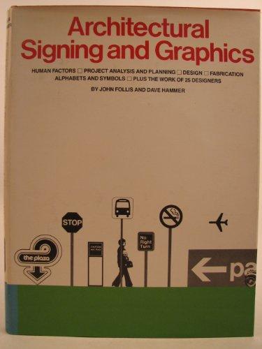 Architectural Signing and Graphics: Follis, John; Hammer,