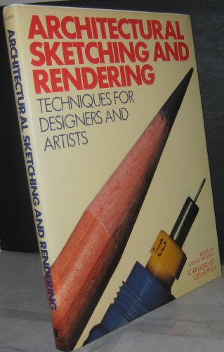 9780823070527: Architectural Sketching and Rendering Techniques for Designers and Artists