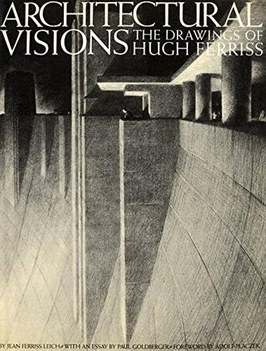 9780823070558: Architectural Visions: The Drawings of Hugh Ferriss