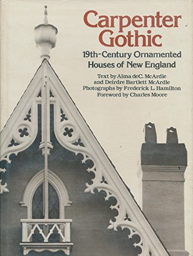 9780823071210: Carpenter Gothic: Nineteenth-Century Ornamented Houses of New England